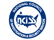 Certified by NCISS,  National Council of Investigation and Security Services